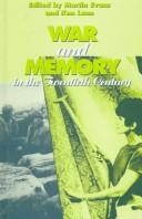 War And Memory In The Twentieth Century