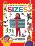 It's Fun to Learn About Sizes: A Busy Picture Book Full of Fabulous Facts and Things to Do
