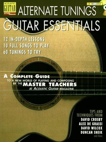 Alternate Tuning Essentials Book/Cd (String Letter Publishing) (Acoustic Guitar) (Acoustic Guitar Magazine's Private Lessons)
