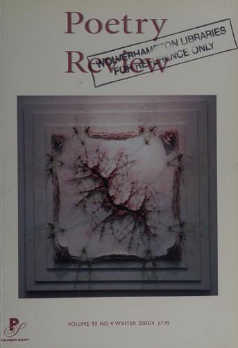 Poetry Review Winter 2003-4: V.93, No.4: Vol 93, No.4