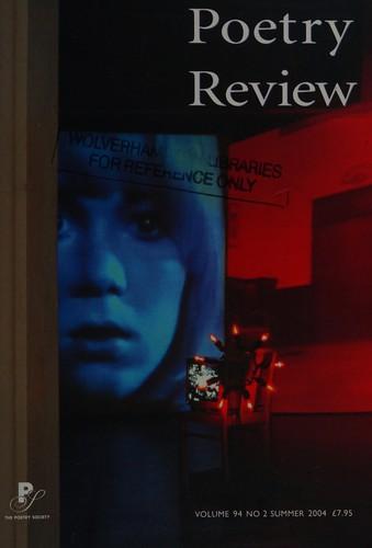 Poetry Review Summer 2004: V.94,No.2: Vol 94,No.2