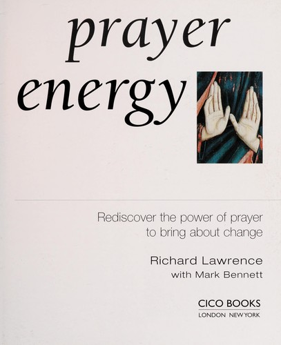 prayer energy richard lawrence