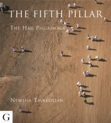 Fifth Pillar, The: The Hajj Pilgrimage