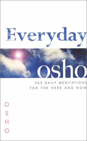 Everyday Osho: 365 Daily Meditations For The Here