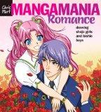 Manga Mania?: Romance: Drawing Shojo Girls And Bishie Boys