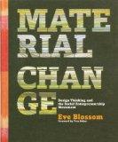 Material Change: Design Thinking And The Social Entrepreneurship Movement