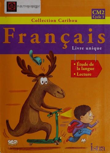 Caribou - Francais Cm2 - Livre De L'eleve