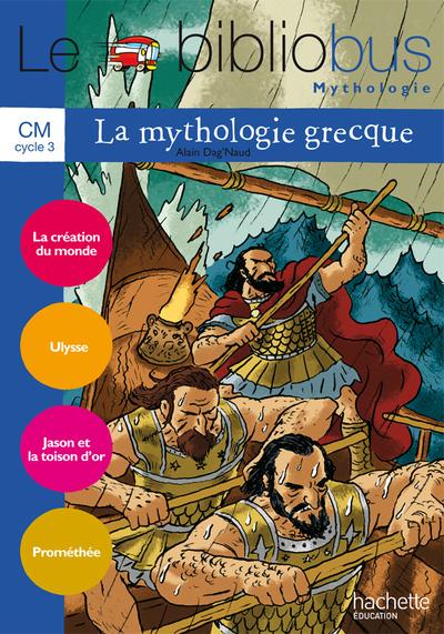 Le Bibliobus N  31 - Cm - La Mythologie Grecque - Cahier Eleve