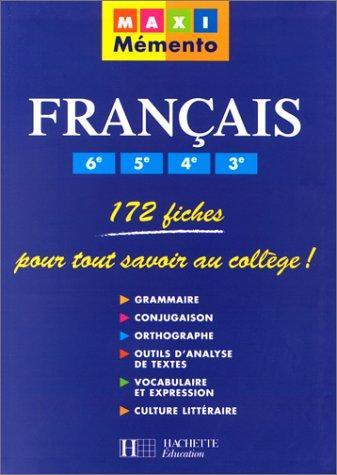 Français, 6Ème, 5Ème, 4Ème, 3Ème : 172 Fiches Pour Tout Savoir Au Collège !