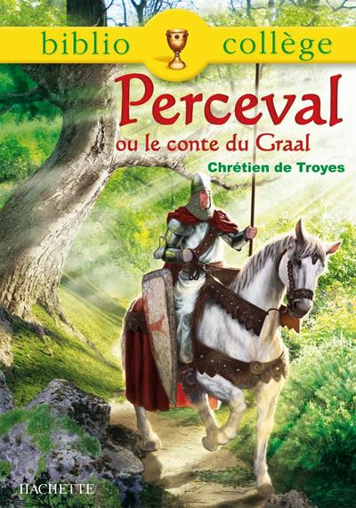 Perceval Ou Le Roman De Graal 2008