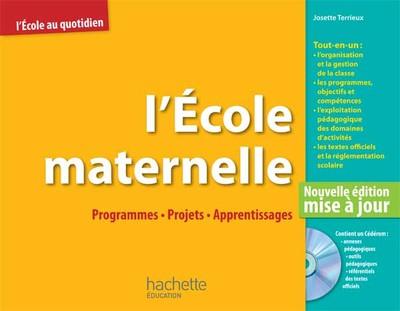 L Ecole Maternelle : Programmes Projets Appre