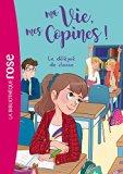 Ma Vie, Mes Copines 02 - Le Delegue De Classe