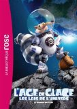 L'age De Glace 05 (Le Roman Du Film)