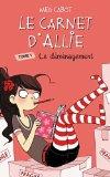 Le Carnet D'allie - Tome 1 - Le Demenagement