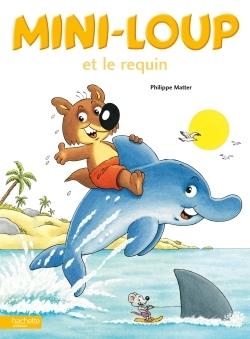 Album mini-loup : mini-loup et le requin