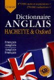 Le dictionnaire Hachette-Oxford concise : français-anglais, anglais-français The concise Oxford-Hachette French dictionary : French-English, English-French