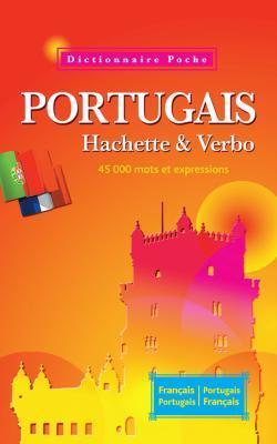 Dictionnaire Poche Hachette &Amp; Verbo - Bilingue Portugais