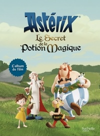 Asterix - le secret de la potion magique album du film