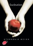 Twilight - Tome 1 - Fascination