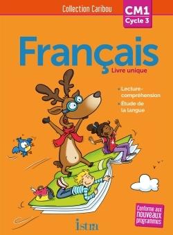 Français ; Cm1 ; Livre De L'élève (Édition 2016)