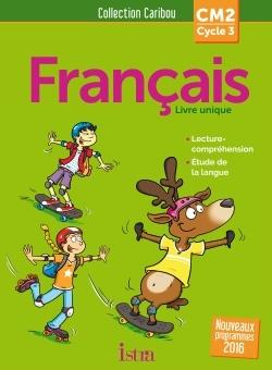 Caribou Francais Cm2 - Livre Eleve - Ed. 2017