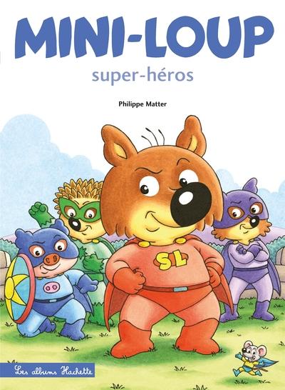 MINI-LOUP SUPER-HEROS