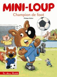 Mini-loup - champion de foot   1 figurine : mini-loup footballeur