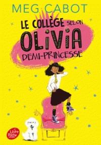 Olivia, Demi-Princesse