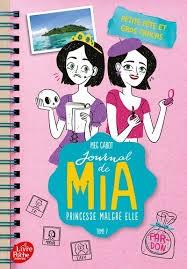 Journal De Mia, Princesse Malgre Elle - Tome 7