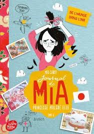 Journal De Mia, Princesse Malgre Elle - Tome 8