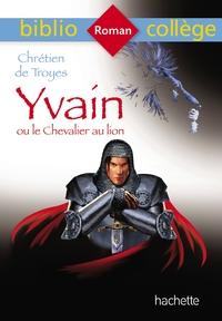 2019 Bibliocollege Yvain Ou Le Chevalier Au Lion, Chretien De Troyes