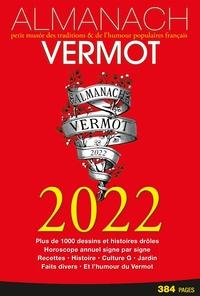 Almanach Vermot 2022 : petit musée des traditions et de l'humour populaires français