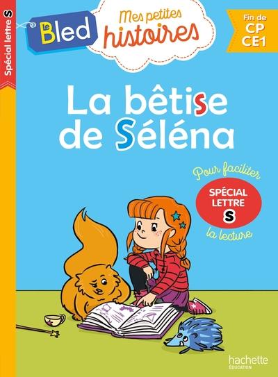 La Betise De Selena (Special Lettre S) 2019