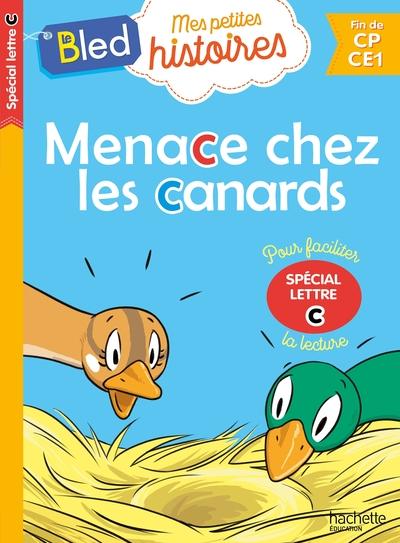 Menace Chez Les Canards (Special Lettre C) 2019