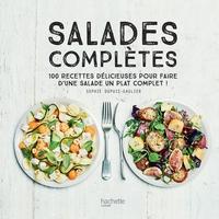 Salades Complètes : 100 Recettes Délicieuses Pour Faire D'une Salade Un Plat Unique