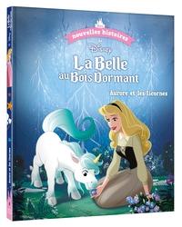 Disney - Les Nouvelles Histoires De La Belle Au Bois Dormant - Aurore Et Les Licornes