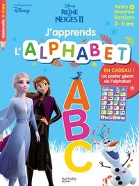 La reine des neiges II : j'apprends l'alphabet : petite et moyenne sections, 3-5 ans - J'apprends avec Disney