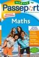 PASSEPORT - MATHS DE LA 4E A LA 3E