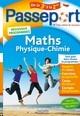 2019 PASSEPORT - MATHS-PHYSIQUE-CHIMIE DE LA 3E VERS LA 2DE