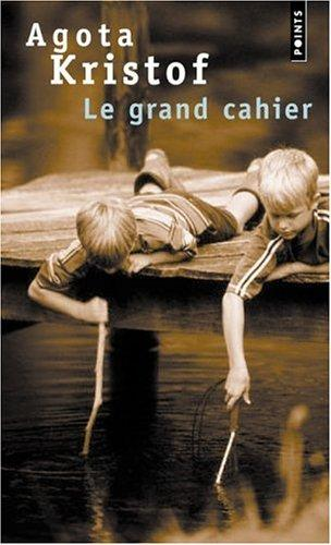Le Grand Cahier (French Edition)