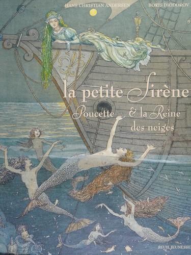 Petite Sirene, Poucette Et Reine Des Neig