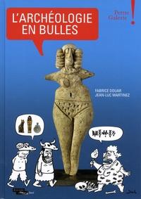 L'archeologie En Bulles - Petite Galerie - Musee Du Louvre