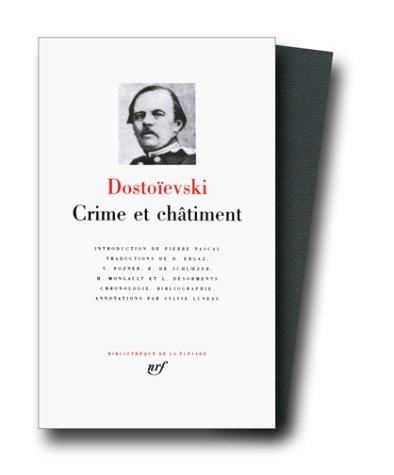 Dostoïevski : Crime Et Châtiment