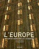 L'europe- Un Continent Redecouvert Par L'archeologie