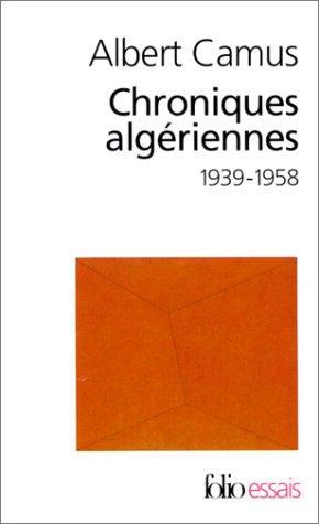 Chroniques Algeriennes(1939-1958)