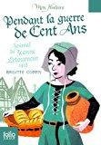 Pendant La Guerre De Cent Ans- Journal De Jeanne Letourneur 1418