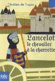 Lancelot Le Chevalier A La Charrette