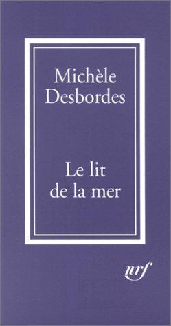 Le Lit De La Mer(Petites Histoires)