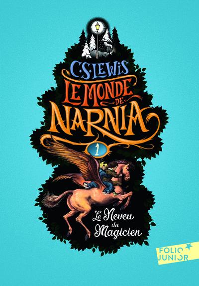 Le Monde De Narnia 1 - Le Neveu Du Magicien