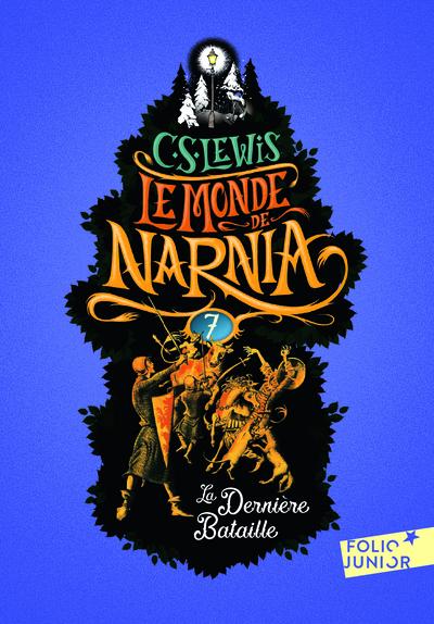 Le Monde De Narnia 7 - La Derniere Bataille